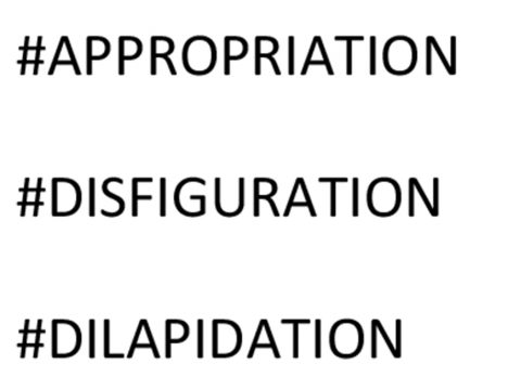 1. APPROPRIATION 2. DISFIGURATION 3. DILAPIDATION